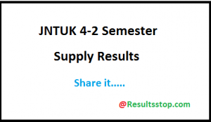 JNTUK 4-2 R13 Supply Results 2018,JNTUK 4-2 R10 Supply Results 2018
