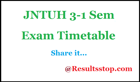 JNTUH 3-1 Sem Supply Time table , JNTUH 3-1 Semeter Timetable 2019
