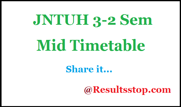 JNTUH 3-2 sem 1st mid time table , JNTUH 3-2 semester 1st mid time table 2018
