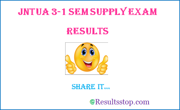 JNTUA 3-1 Supply Results, JNTUA B.Tech 3-1 Supply Results
