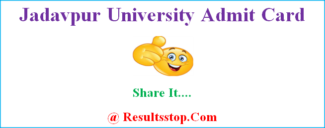 Jadavpur University Admit Card, Jadavpur University hall tickets
