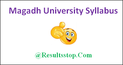 Magadh University Syllabus 2018, Magadh University BA, B.sc, B.com Syllabus, MU University Syllabus 2018,