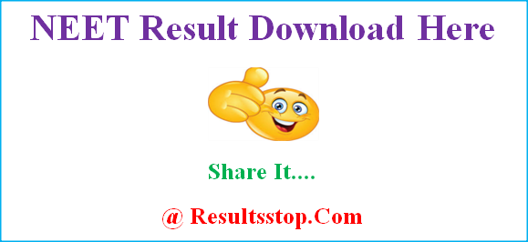 NEET Result, NEET Score card, NEET Merit list