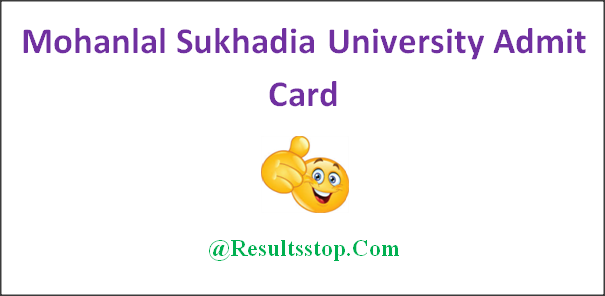 Mohanlal Sukhadia University admit card, Mohanlal Sukhadia University BA, B.sc, B.com admit card, MLSU Degree admit card 2019