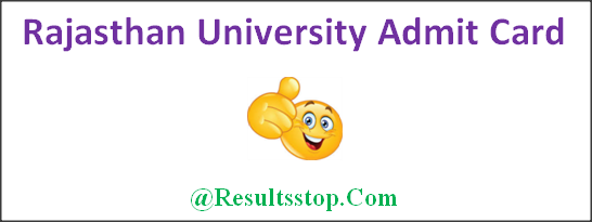 Uniraj Admit Card, Rajasthan University BA, B.sc, B.com, M.A, M.Com, M.Sc Admit Card , Rajasthan University Admit Card