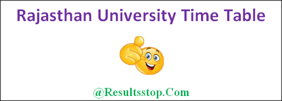 Uniraj Time Table, Rajasthan University BA, B.sc, B.com, M.A, M.Com, M.Sc Time Table. Rajasthan University Time Table