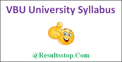 VBU University syllabus 2018, VBU University BA, B.sc, B.com, M.A, M.Com, M.Sc syllabus, VBU Degree syllabus