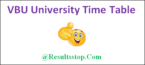VBU University timetable 2018, VBU University B.Sc, B.Com, B.A timetable 2018, VBU University Degree timetable