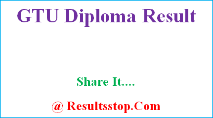 GTU Result, GTU diploma Result, GTU diploma Result by name