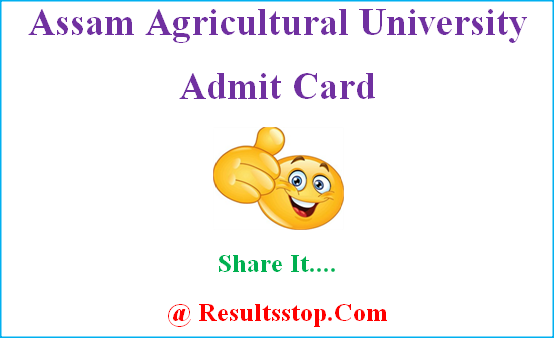 Assam Agricultural University admit card, AAU admit crad, Assam Agricultural University hall ticket
