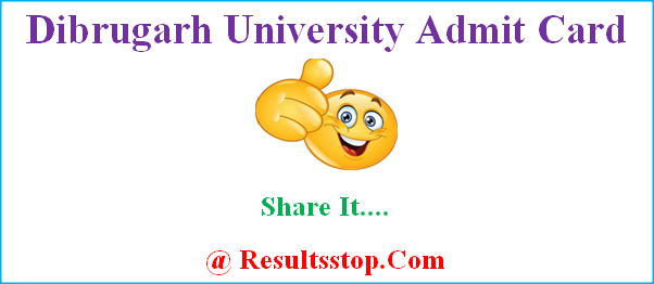 Dibrugarh University admit card, Dibrugarh University hall ticket, www.dibru.ac.in admit card, Dibrugarh University odd sem admit card