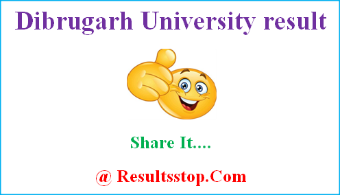 Dibrugarh University result, Dibrugarh University results, dibru.ac.in result