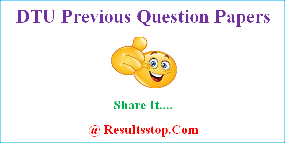 DTU previous question papers, Delhi Technological University Sample Papers, dtu old papers