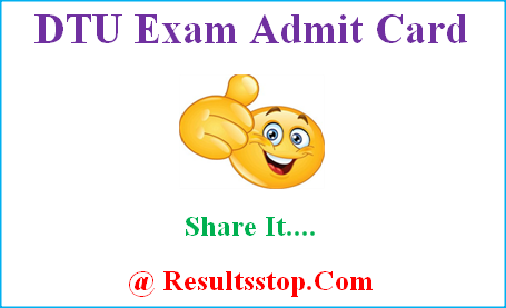 Delhi Technological University admit card, dtu admit card, dtu .ac.in admit card, dtu hall ticket