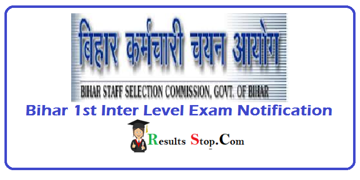 BSSC 1st Inter Level Exam Notification