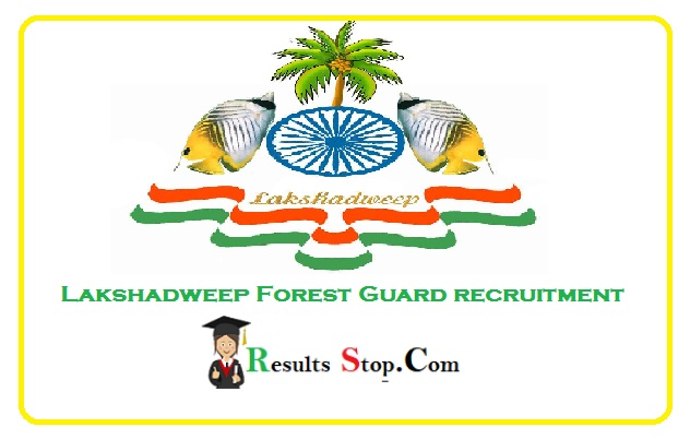 Lakshadweep Forest Guard Recruitment