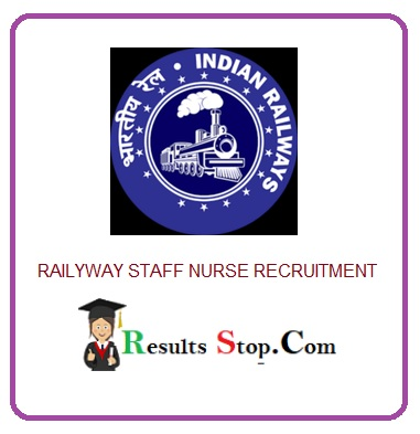 Railway Staff Nurse Recruitment