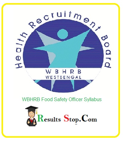WBHRB Food Safety Officer Syllabus